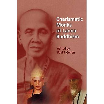 Charismatic Monks of Lanna Buddhism - 9788776941949 Book