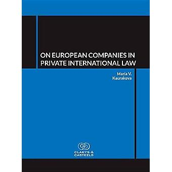 On European Companies in Private International Law by Maria Kaurakova