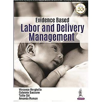 Evidence Based Labor and Delivery Management by Vincenzo Berghella -