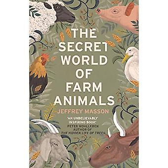 The Secret World of Farm Animals by Jeffrey Masson - 9781529111026 Bo