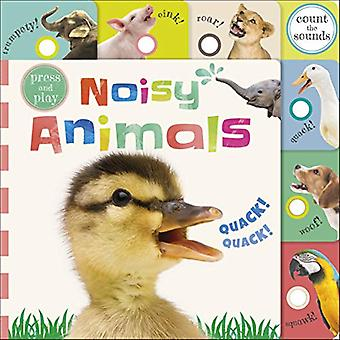 Press and Play Noisy Animals by DK - 9780241363249 Book