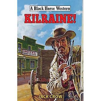 Kilraine! by Jack Crow - 9780719830730 Book