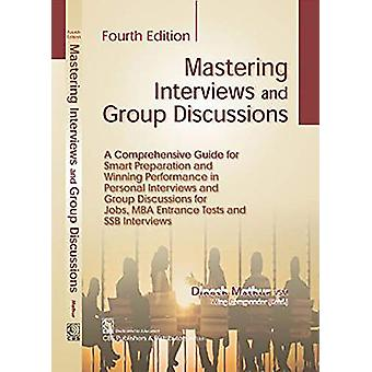 Mastering Interviews and Group Discussions by Dinesh Mathur - 9789386