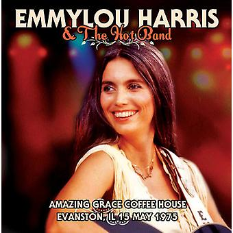 Emmylou Harris & the Hot Band - Amazing Grace Coffee House Evanston Il 15 May 1975 [CD] USA import