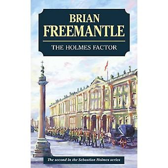 The Holmes Factor by Brian Freemantle - 9780727875136 Book