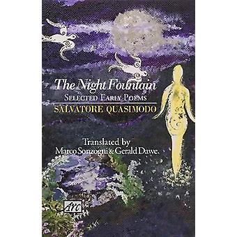 The Night Fountain - Selected Early Poems by Salvatore Quasimodo - 978
