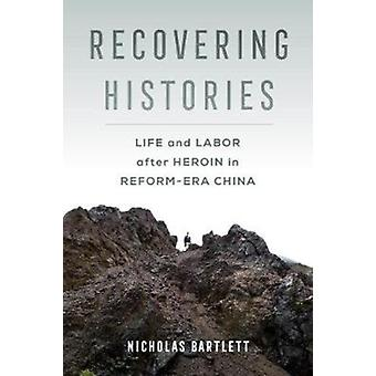 Recovering Histories by Bartlett & Nicholas