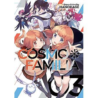 Cosmo Familia Vol. 3 by Hanokage