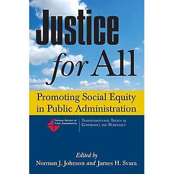 Oikeus kaikille - Sosiaalisen oikeudenmukaisuuden edistäminen julkishallinnossa - Pr
