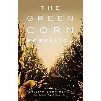The Green Corn Rebellion by William Cunningham - 9780806140575 Book