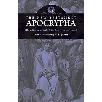New Testament Apocrypha by M R James - 9780974762364 Book