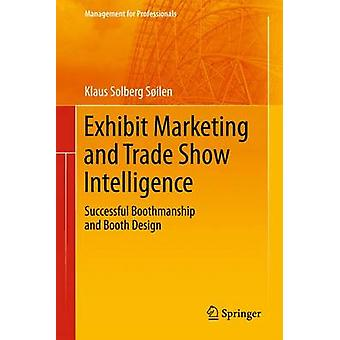 Tentoonstelling Marketing en Trade Show Intelligence - Succesvolle Boothmanshi
