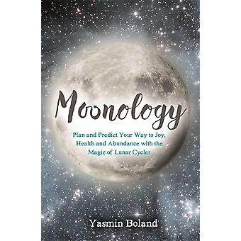 Moonology - working with the magic of lunar cycles 9781781807422