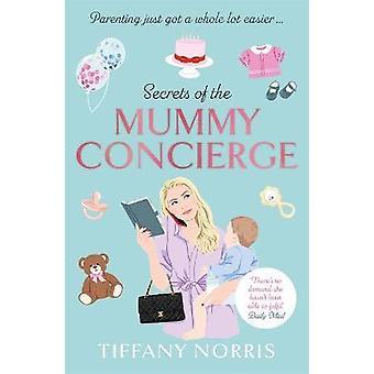 Secrets of the Mummy Concierge Parenthood just got a whole lot easier