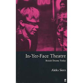 InYerFace Theatre by Sierz & Aleks