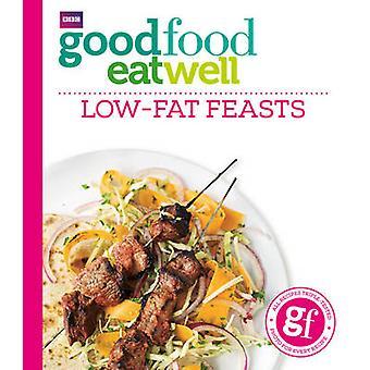 Hyvä ruoka syö hyvin lowfat-juhlia hyvien ruoka-oppaiden mukaan