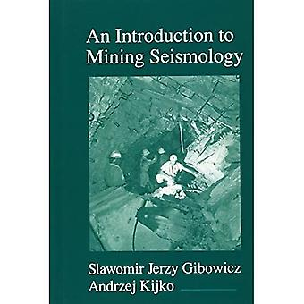 An Introduction to Mining Seismology, Vol. 55