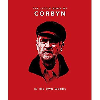 The Little Book of Corbyn:� In His Own Words (The Little Book of...)