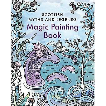 Magic Painting Book Scottish Myths and Legends