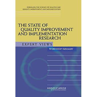 Tillståndet för kvalitetsförbättring och implementeringsforskning - Expert