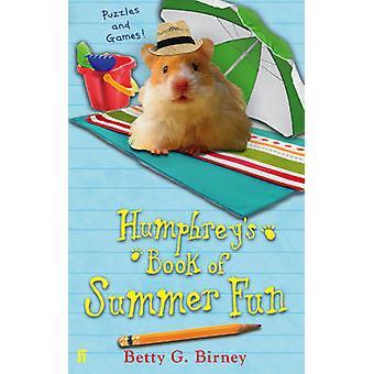 Humphrey's Book of Summer Fun (Main) by Betty G. Birney - 97805712824