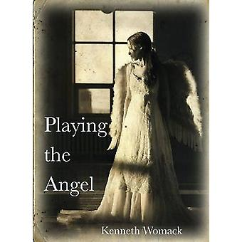 Playing the Angel by Kenneth Womack - 9781622880232 Book