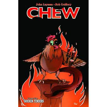 Chew - Volume 9 - Chicken Tenders by Rob Guillory - John Layman - 97816