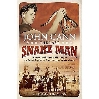Den sista orm människan - den märkliga verkliga livet historien om en Aussie legen
