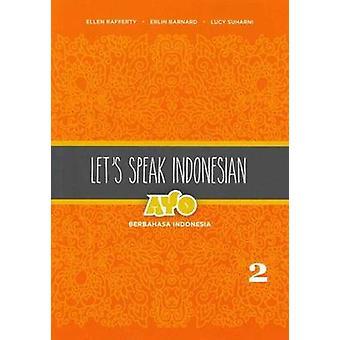 Let's Speak - Ayo Berbahasa Indonesia - Indonesian aseman 2 Ellen Ra