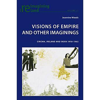 Visions of Empire and Other Imaginings - Cinema - Ireland and India 19