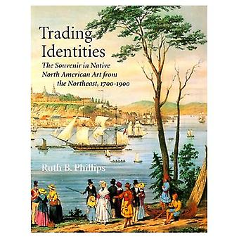 Trading Identities: Souvenir in Native North American Art from the Northeast, 1700-1900