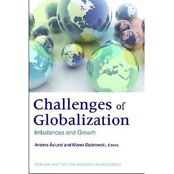 The Challenges of Globalization: Imbalances and Growth