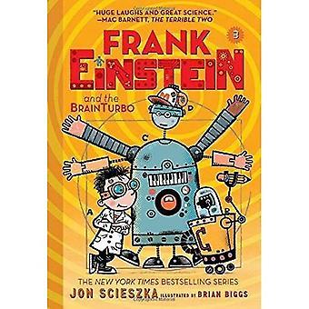 Frank Einstein en de Brainturbo (Frank Einstein serie #3): drie boeken