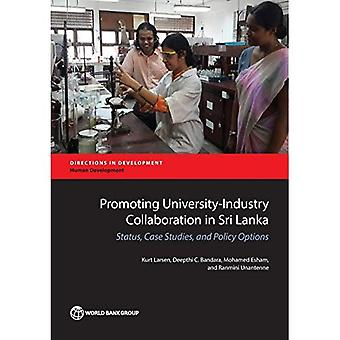 Yliopistojen ja yritysten yhteistyön Sri Lanka: tila, tapaustutkimuksia ja toimintavaihtoehdot (suuntaan...