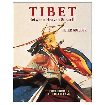Tibet: Between Heaven and Earth