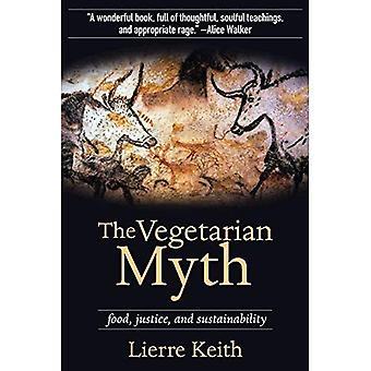 Vegetarisk myt: Mat, rättvisa, & hållbarhet
