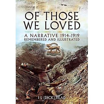 Di chi che ci è piaciuto molto: Una narrazione 1914-1919 ricordato e illustrato