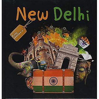 New Delhi (A City Adventure in...)