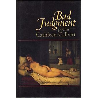Bad Judgment: Poems