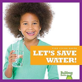 Nous allons économiser l'eau! (Enfants vivant vert)