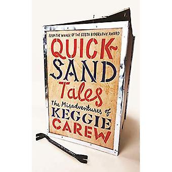 Kvikksand historier: Misadventures av Keggie Carew