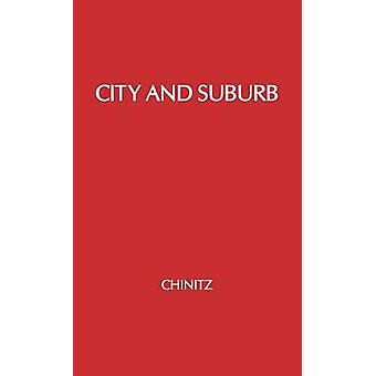 City and Suburb by Chinitz