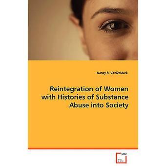 VanDeMark & ナンシー R による物質乱用の歴史をもつ女性の社会への再統合