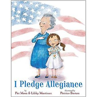I Pledge Allegiance by Pat Mora - 9780307931818 Book
