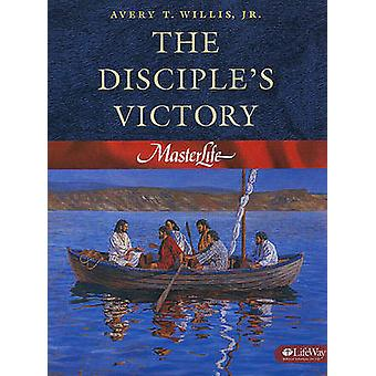 Masterlife - Disciples Victory - Book 3 by A. Willis - 9780767325813 Bo