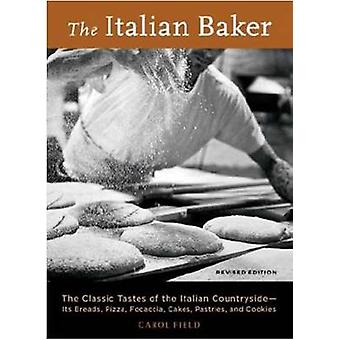 The Italian Baker - The Classic Tastes of the Italian Countryside - It