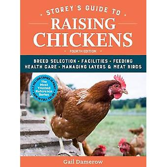 Storey's Guide to Raising Chickens - 4th Edition - Breed Selection - F