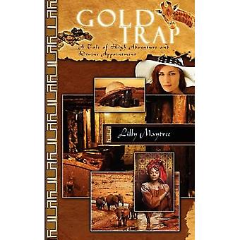 Gold Trap by Lilly Maytree - 9781611161052 Book