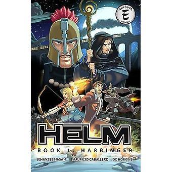 Helm Book 1 - Harbinger by Jehanzeb Hasan - 9781632293961 Book