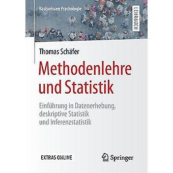 Methodenlehre Und Statistik - Einfuhrung in Datenerhebung - Deskriptiv